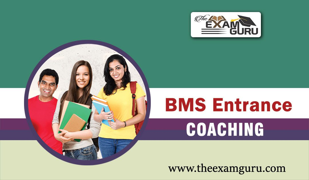 BMS Entrance Exam Coaching in Kamla Nagar