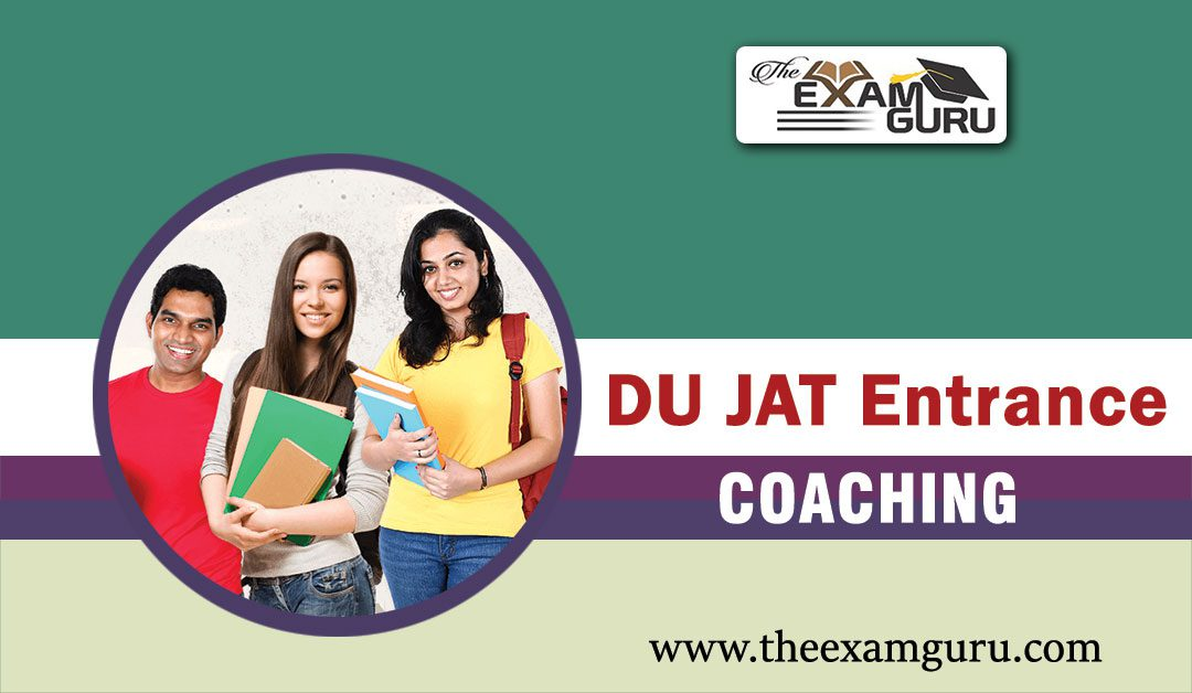 DU JAT Entrance Exam Coaching in Janakpuri
