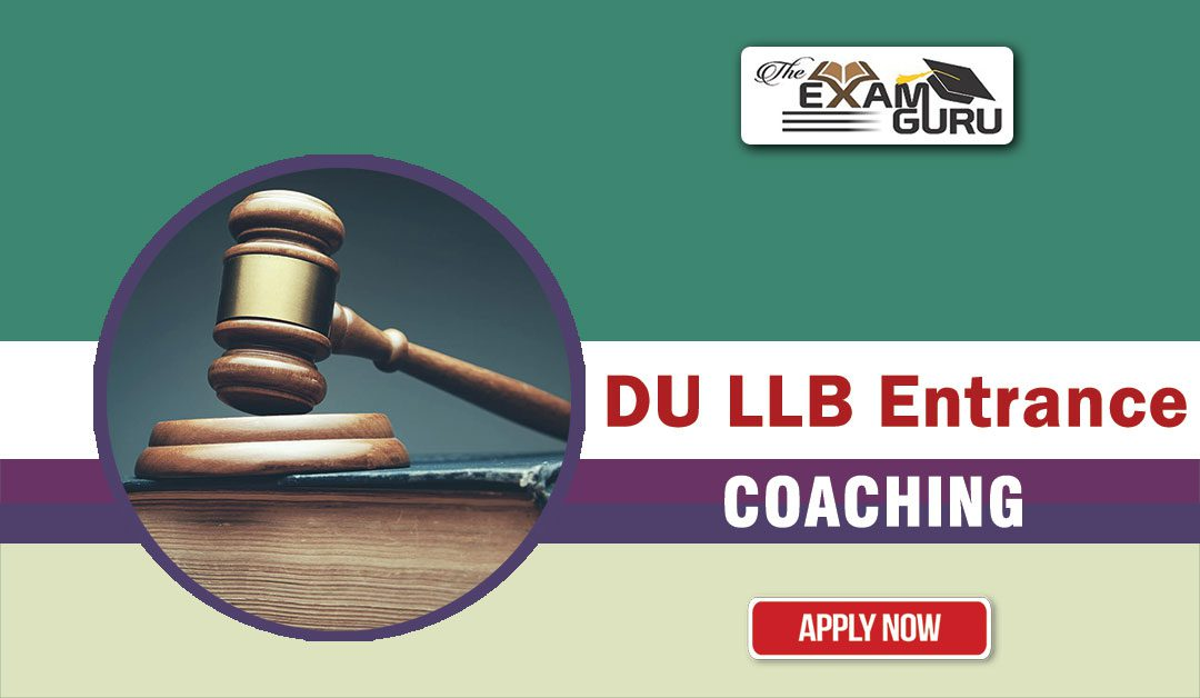 DU LLB Entrance Exam Coaching in Rohini