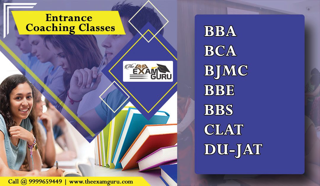 Best Entrance Exams Coaching in Kamla Nagar